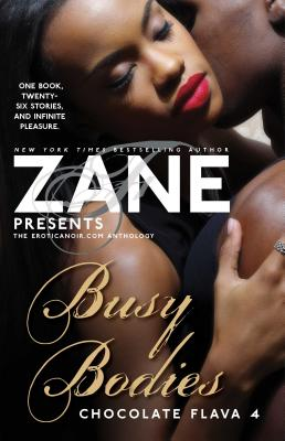 Busy Bodies: Chocolate Flava 4 (Zane Presents) Cover Image