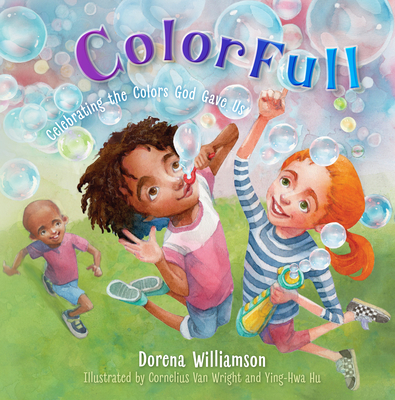 ColorFull: Celebrating the Colors God Gave Us Cover Image