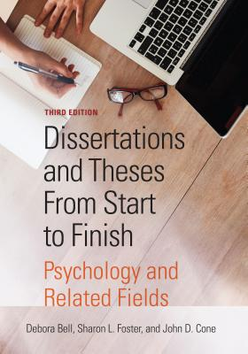 Dissertations and Theses from Start to Finish: Psychology and Related Fields Cover Image