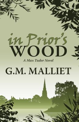 Cover for In Prior's Wood (Max Tudor Novel)