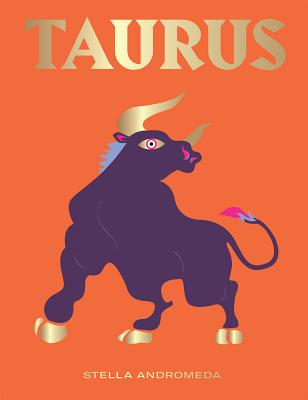 Taurus: Harness the Power of the Zodiac (astrology, star sign) (Seeing Stars) Cover Image