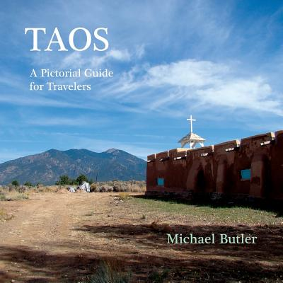 Taos: A Pictorial Guide for Travelers Cover Image