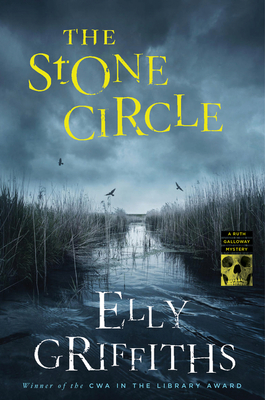 The Stone Circle (Ruth Galloway Mysteries) Cover Image