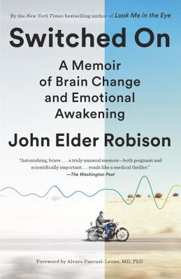 Switched on: A Memoir of Brain Change and Emotional Awakening Cover Image