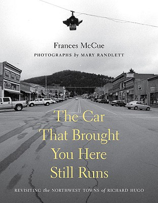 The Car That Brought You Here Still Runs (Samuel and Althea Stroum Book) Cover Image