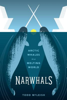 Narwhals: Arctic Whales in a Melting World Cover Image