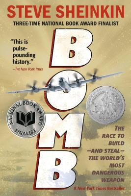 Bomb: The Race to Build--and Steal--the World's Most Dangerous Weapon Cover Image