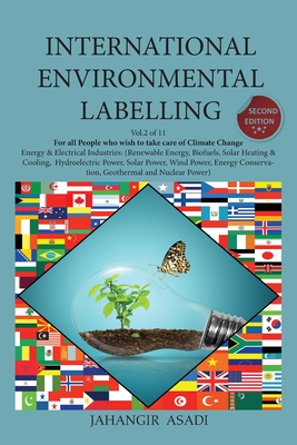International Environmental Labelling Vol.2 Energy: For All Energy & Electrical Industries (Renewable Energy, Biofuels, Solar Heating & Cooling, Hydro Cover Image