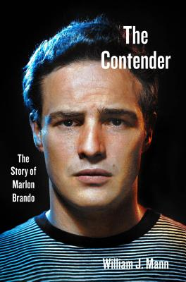 The Contender: The Story of Marlon Brando Cover Image