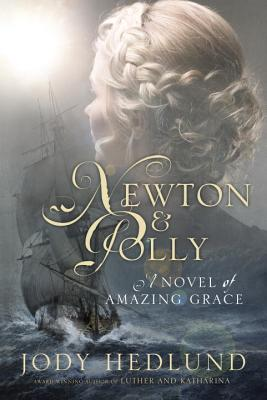 Newton and Polly: A Novel of Amazing Grace Cover Image