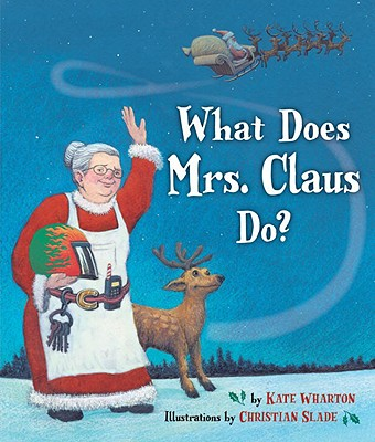What Does Mrs. Claus Do? Cover