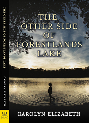 Cover for The Other Side of Forestlands Lake