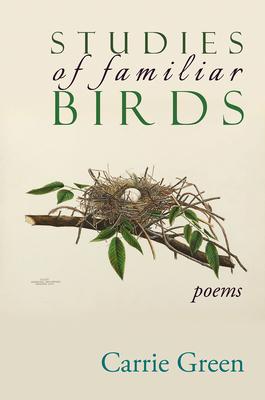 Studies of Familiar Birds: Poems Cover Image
