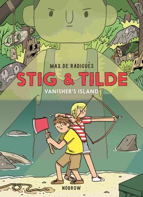 Stig & Tilde: Vanisher's Island: Stig & Tilde 1 (Stig and Tilde #1) Cover Image
