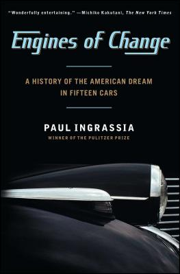 Engines of Change: A History of the American Dream in Fifteen Cars Cover Image