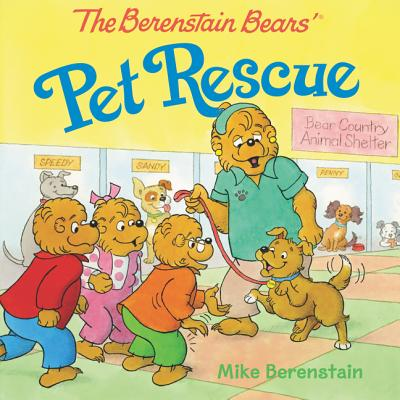 The Berenstain Bears' Pet Rescue Cover Image