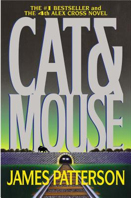 Cat & Mouse (Alex Cross #4) Cover Image