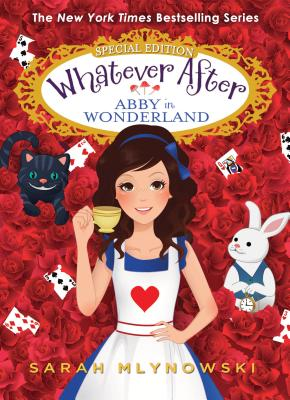 Abby in Wonderland (Whatever After Special Edition) Cover Image