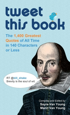 Tweet This Book: The 1,400 Greatest Quotes of All Time in 140 Characters or Less cover