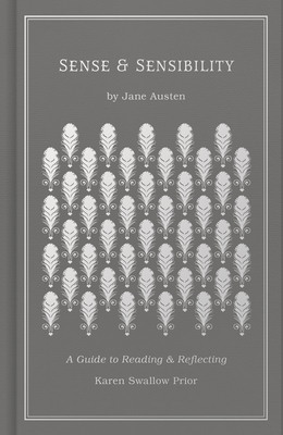 Sense and Sensibility: A Guide to Reading and Reflecting Cover Image