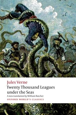 Twenty Thousand Leagues Under the Seas (Oxford World's Classics) Cover Image