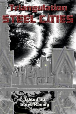 Triangulation: Steel Cities Cover Image