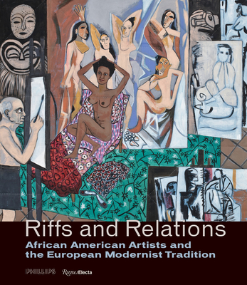 Riffs and Relations: African American Artists and the European Modernist Tradition Cover Image