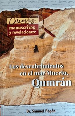 Cuevas, Manuscritos Y Revelaciones: Los Descubrimientos En El Mar Merto, Qumran Cover Image