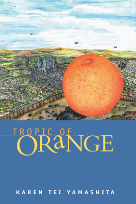 The Tropic of Orange