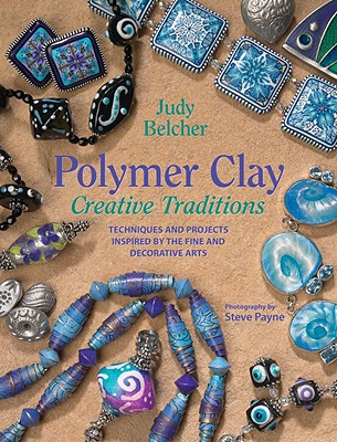 Polymer Clay Creative Traditions Cover