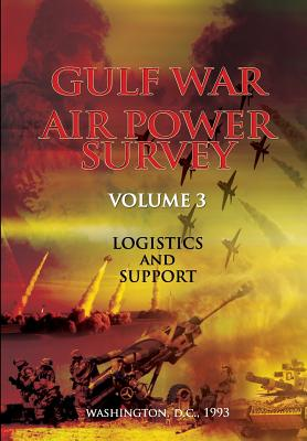 Gulf War Air Power Survey: Volume III Logistics and Support Cover Image