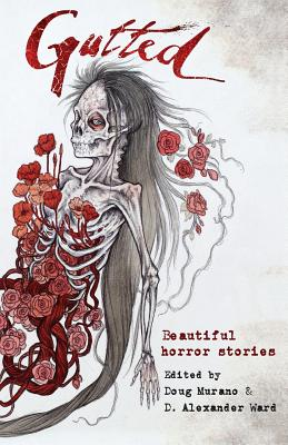 Gutted: Beautiful Horror Stories Cover Image