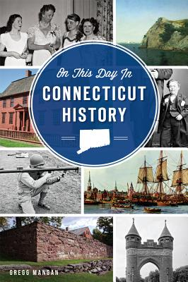 Cover for On This Day in Connecticut History