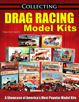 Collecting Drag Racing Model Kits Cover Image