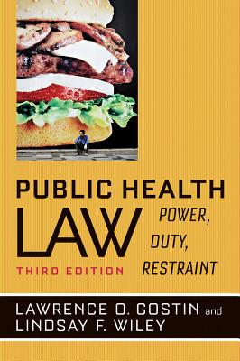Public Health Law: Power, Duty, Restraint Cover Image