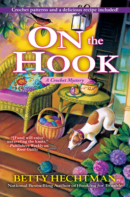 On the Hook: A Crochet Mystery Cover Image