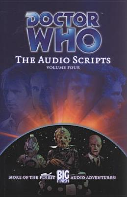Doctor Who: The Audio Scripts Volume Four Cover Image