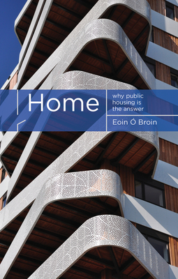Home: Why Public Housing is the Answer Cover Image