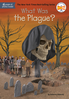 What Was the Plague? (What Was?) Cover Image