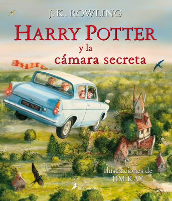 Harry Potter Y La Cámara Secreta. Edición Ilustrada / Harry Potter and the Chamber of Secrets: The Illustrated Edition Cover Image