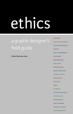 Ethics: A Graphic Designer's Field Guide Cover Image