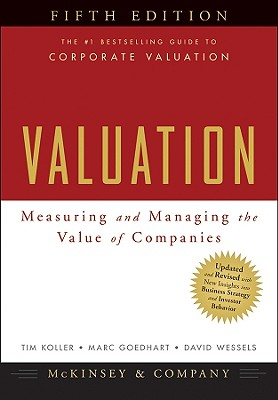 Valuation: Measuring and Managing the Value of Companies Cover Image
