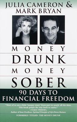Money Drunk/Money Sober: 90 Days to Financial Freedom Cover Image