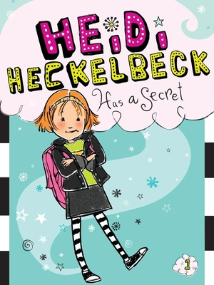 Heidi Heckelbeck Has a Secret Cover Image
