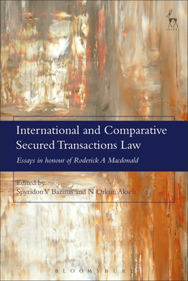 International and Comparative Secured Transactions Law: Essays in honour of Roderick A Macdonald Cover Image