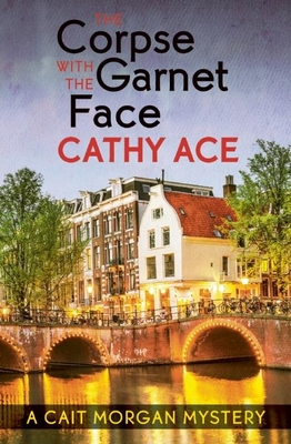 Cover for The Corpse with the Garnet Face (Cait Morgan Mystery)