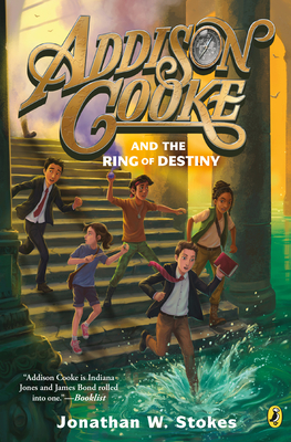 Addison Cooke and the Ring of Destiny Cover Image