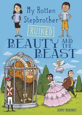My Rotten Stepbrother Ruined Beauty and the Beast (My Rotten Stepbrother Ruined Fairy Tales) Cover Image