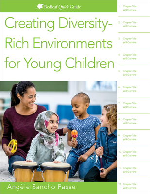 Creating Diversity-Rich Environments for Young Children (Redleaf Quick Guide) Cover Image