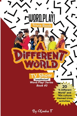 Word Play Trivia Book: A Different World tv show: Word Play series #3 Cover Image